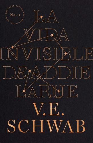 la vida invisible de addie larue /  v. e. schwab