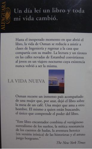 la vida nueva, de orhan pamuk., premio nobel 2006