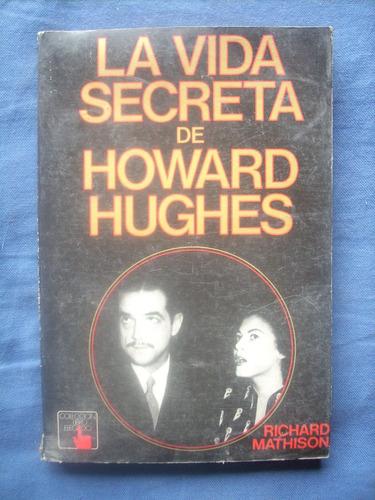 la vida secreta de howard hughes - mathison - atlántida 1977