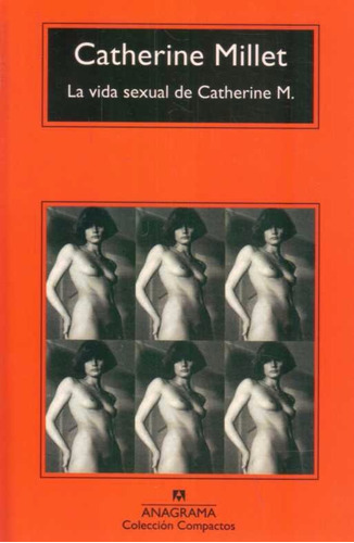 la vida sexual de catherine m. - millet, catherine