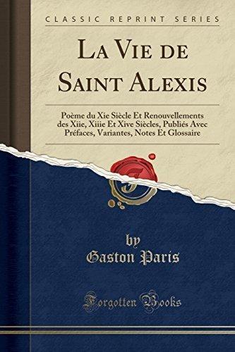 La Vie De Saint Alexis Poï½me Du Xie Siï½cle Et Renouvel