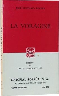 la vorágine  - j. eustasio rivera -no. 172 -sepan cuántos...
