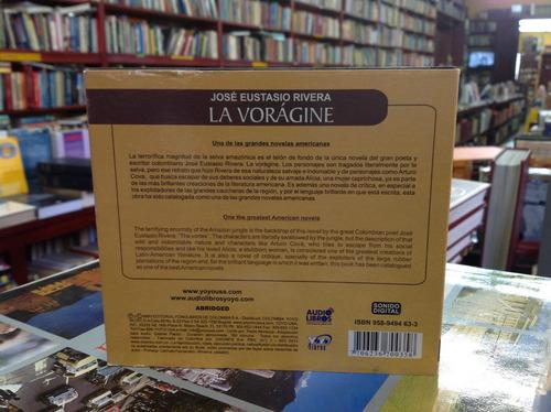 la vorágine. josé eustasio rivera. audio libro.