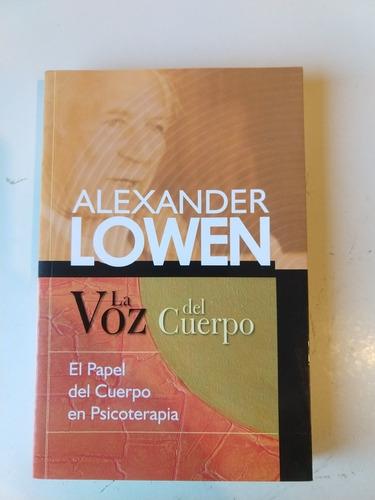 la voz del cuerpo alexander lowen