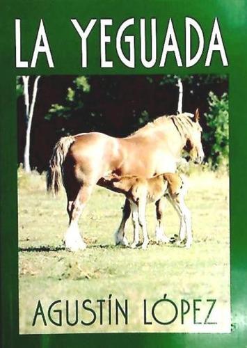 la yeguada(libro novela y narrativa)