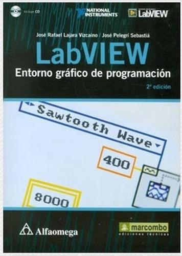 labview entorno gráfico de programación / alfaomega
