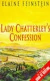 lady chatterley`s confession, elaine feinstein