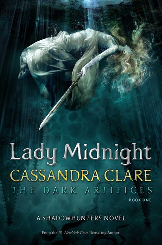 lady midnight. the dark artifices 1 - cassandra clare