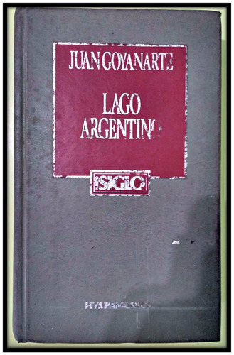 lago argentino  juan goyanarte