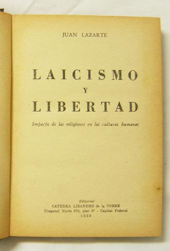 laicismo y libertad / juan lazarte