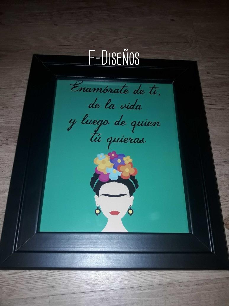 Lámina Decoración Frases Diseño Frida Kahlo Tamaño 20 X 25
