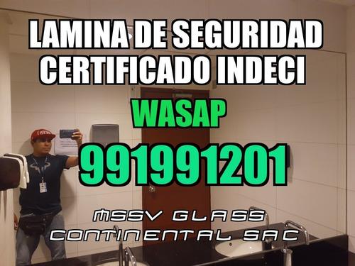 laminas de seguridad  para  vidrios  certificado  indeci