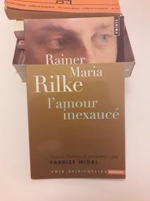 Lamour Inexaucé Rainer Maria Rilke