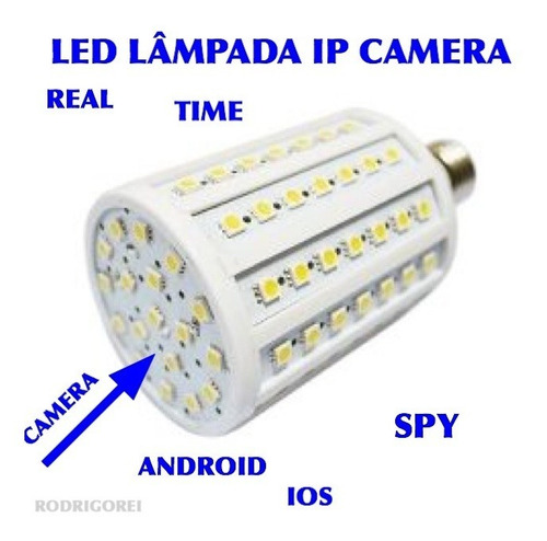 lampada led ip - wi-fi -  c/camera real time espionagem