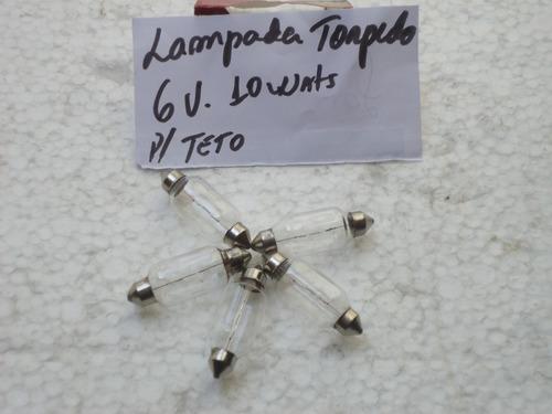 lampada torpedo 6v  10w para  okm.