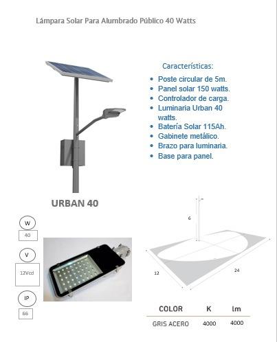 lampara solar 40 watts todo incluido poste, gabinete base.