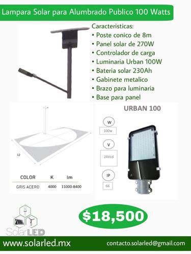 lampara solar para alumbrado publico 100 watts