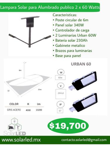 lampara solar para alumbrado publico 2 x 60watts