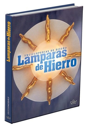 lamparas de hierro 1 vol ediciones daly rgl