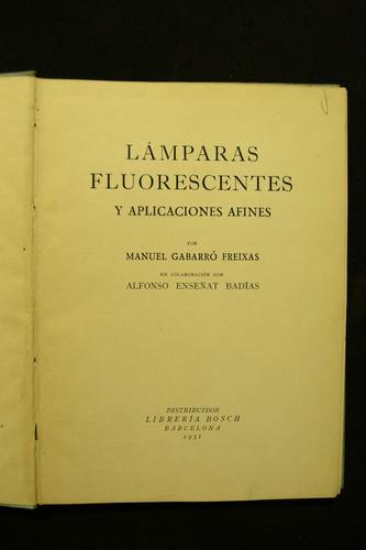 lamparas fluorescentes y aplicaciones afines, m. gabarro