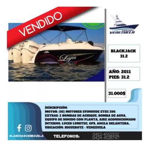 lancha black jack 31.2 lv18