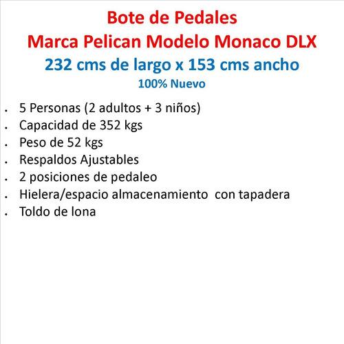 lancha bote de pedales marca pelican, modelo monaco dlx