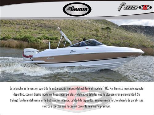 lancha geuna f 185 gss c/mercury 150 4t nueva