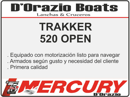 lancha tracker trakker 520 open c/mercury 50 hp 4 tiempos