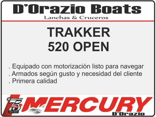 lancha trucker trakker 520 open c/mercury 60 hp 2 tiempos
