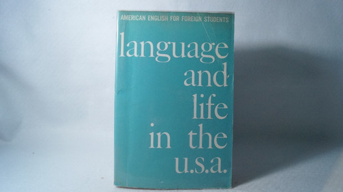 language and life in the u.s.a