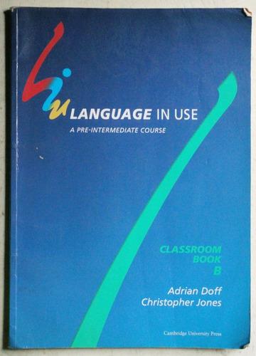 language in use pre-intermediate / ed. cambridge 1991