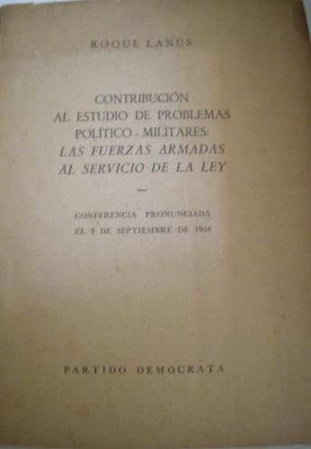 lanus, roque -  contribucion al estudio de problemas politic