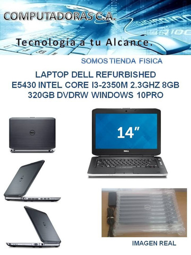laptop dell  e5430 intel core i3 8gb 320gb pro refurbished