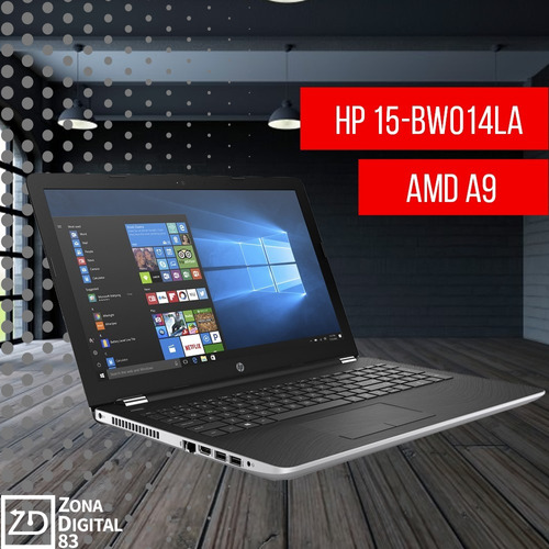 laptop hp 15-bw014la amd a9 1tb dd 4 gb ram  led hd 15,6