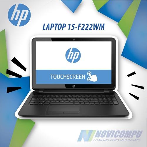 laptop hp 15-f222wm 4gb +500gb +dvd-rw+15.6¿ touch + win10