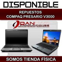 Repuestos Laptop Compaq Presario V3000(compatible Con Otras)