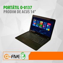 Laptop Acus Prodim O-0137 14¨ I3-3227u 1.90ghz 4gb 500gb W8