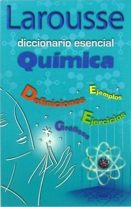 larousse diccionario esencial química