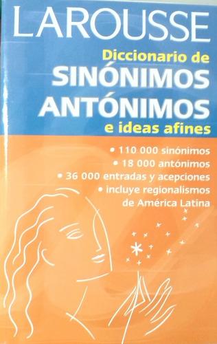 larousse sinónimos antónimos e ideas afines