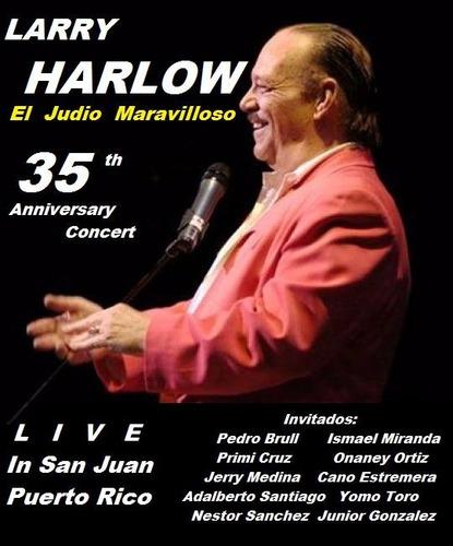 larry harlow 35 y 40 aniversario live concierto dvd