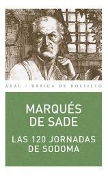 las 120 jornadas de sodoma(libro literatura francesa)