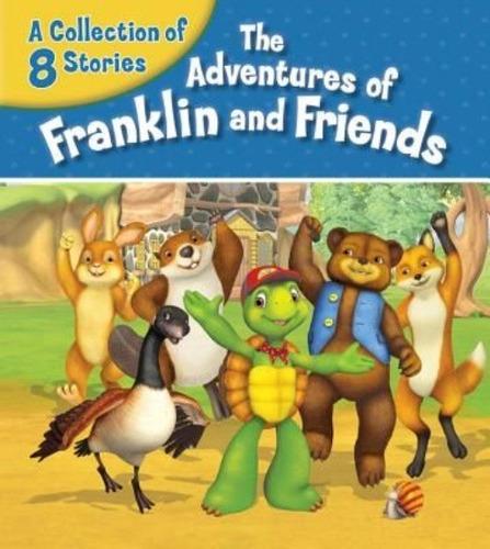 las aventuras de franklin y sus amigos: una colección de 8