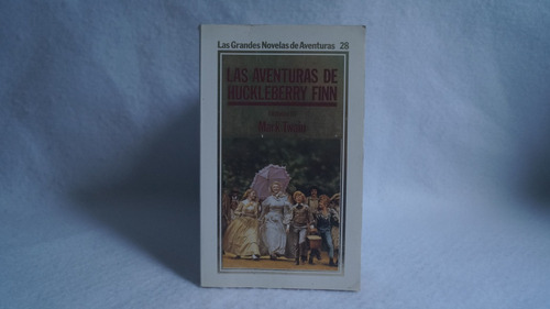 las aventuras de huckleberry finn (vol. ii) / mark twain