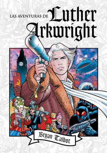 las aventuras de luther arkwright(libro acci¿n y aventura)