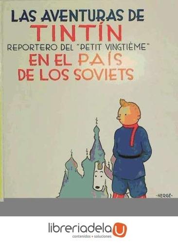 las aventuras de tintín en el país de los soviets, reportero