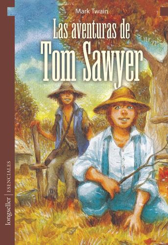 las aventuras de tom sawyer  - esenciales - longseller