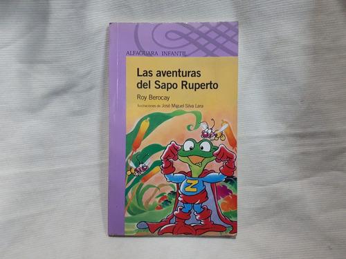 las aventuras del sapo ruperto ron berocay alfaguara infant.