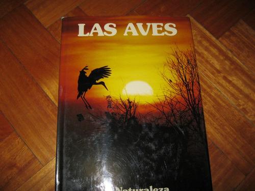 las aves, ediciones castell s.a. excelente estado