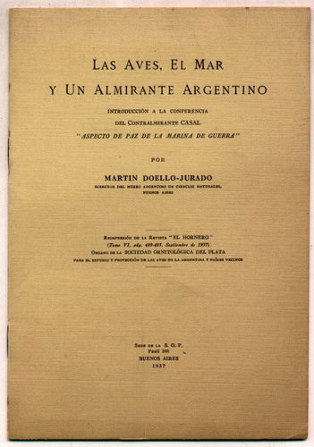 las aves el mar y un almirante argentino - m. doello-jurado