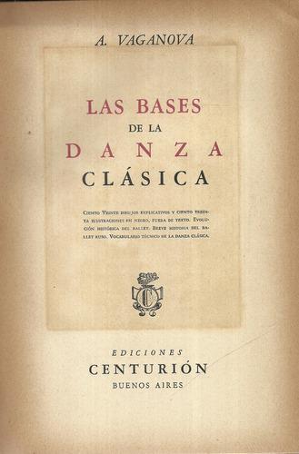 las bases de la danza clásica. a. vaganova